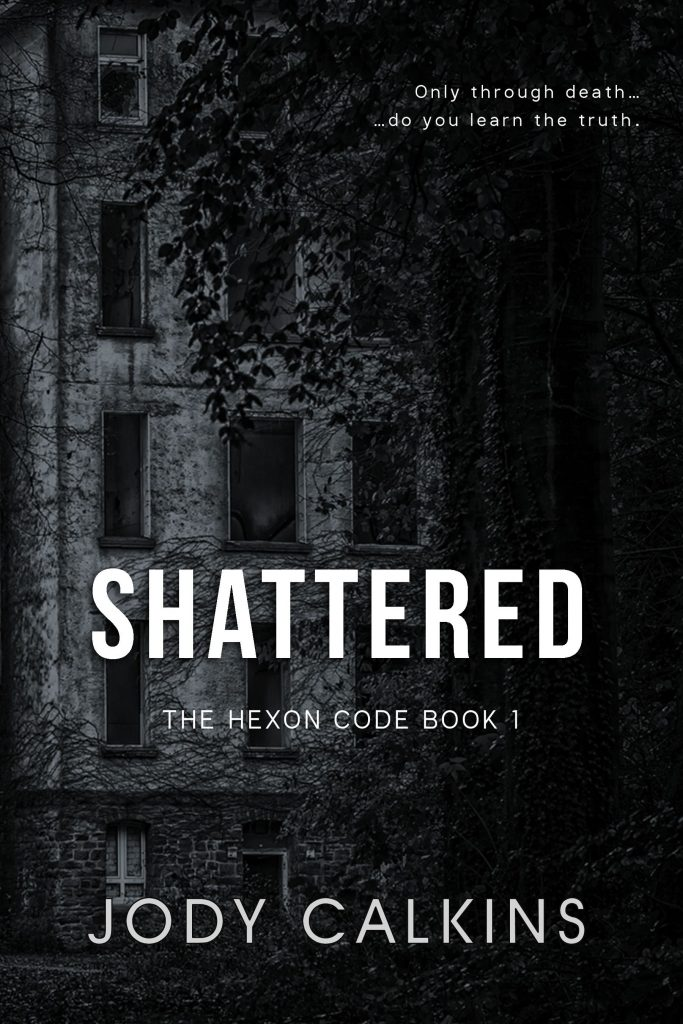 Book Cover: Shattered (The Hexon Code, Book 1)