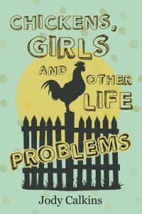 Book Cover: Chickens, Girls, and Other Life Problems