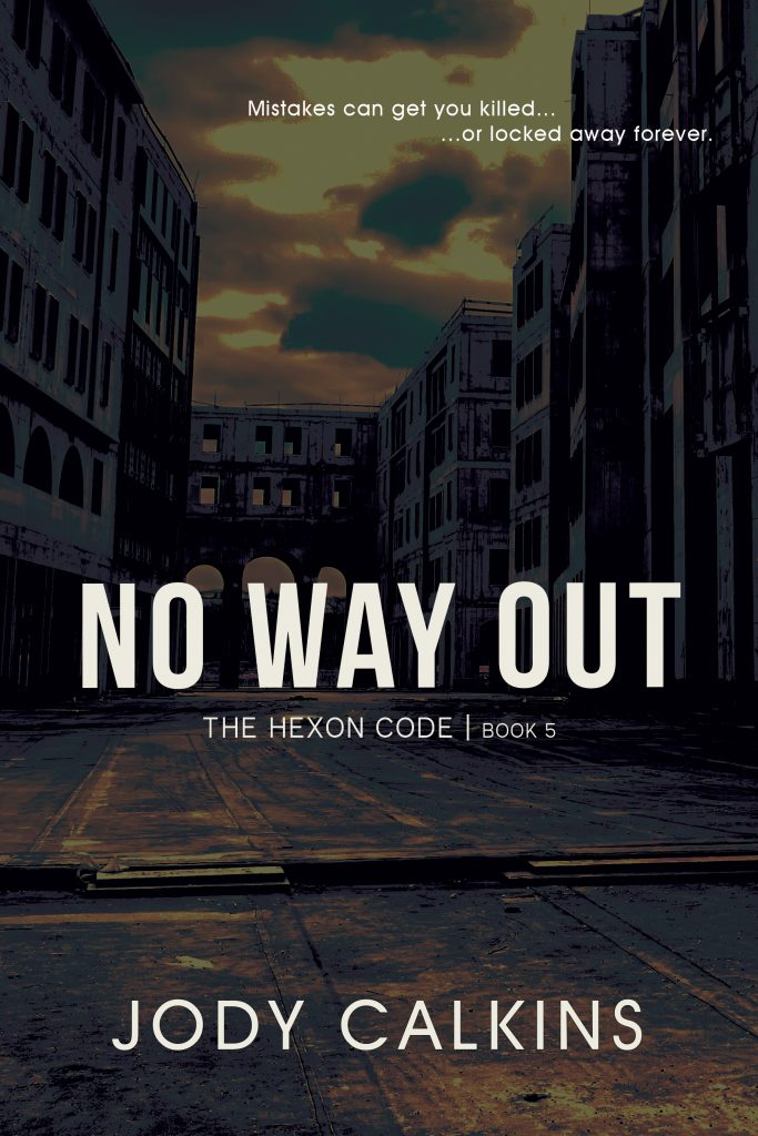 Book Cover: No Way Out (The Hexon Code, Book 5)